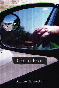 "Cover of ""A Bag of Hands"", a photo of a car's side mirror reflecting a bent hand"